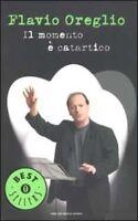 Momento È Catartico (Il),Flavio Oreglio  ,Arnoldo Mondadori Editore,2003