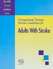 Occupational Therapy Practice Guidelines for Adults With Stroke (Aota-ExLibrary
