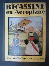 Ancienne BD Bécassine en aéroplane 1930 La semaine de Suzette old child book