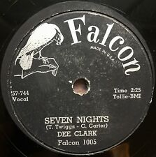DEE CLARK Seven Nights / 24 Boyfriends FALCON 1005 R&B 78 VG