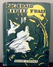 Credle, Ellis - Big Fraid, Little Fraid: A Folktale Retold - 1966 - 1st/HC/Good+