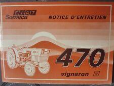 ▬► Manuel Original NOTICE Entretien TRACTEUR SOMECA 470 VIGNERON