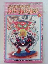 Bobobo-Bo Bo-Bobo n.15 di Yoshio Sawai - OFFERTA!!! - ed. Planeta