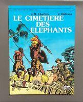 Une aventure de Tiger Joe. Le cimetière des éléphants. Trihan 1985