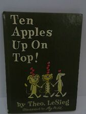 Ten Apples Up On Top! By Theo. Lesieg Dr Seuss