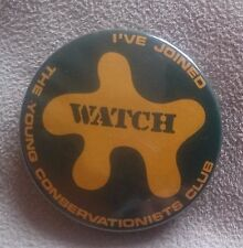 Vintage Watch I've Joined the Young Conservationists Club Pin Badge