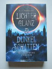 Magiesprung Chronik 1 Lichterglanz & Dunkelschatten C. I. Harriot Fantasy Roman