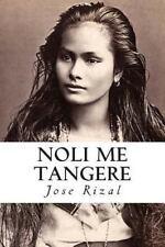Noli me tangere (Lecturas hispanicas) (Spanish Edition)
