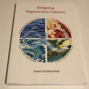 Designing Regenerative Cultures Wahl Paperback