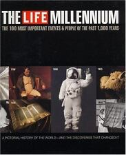 The Life Millennium: The 100 Most Important Events and People of the Past 1000 Y