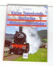 Buch Dampflok  Kleine Typenkunde deutscher Museumsdampfloks  von Jan Reiners