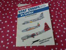 Squadron/Signal Publications Fighting Colors USAF Volume #2 1947-1963