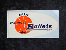 Vintage 1960's Baltimore Bullets NBA Logo Decal UNUSED EXMT