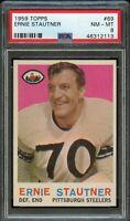 1959 Topps FB Card # 69 Ernie Stautner Pittsburgh Steelers PSA NM-MT 8 !!!