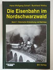 Die Eisenbahn im Nordschwarzwald Band 1 Historische Entwicklung Scharf EK-Verlag