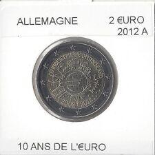Allemagne 2012 A 2 EURO COMMEMORATIVE 10 ANS DE L EURO