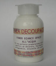 DECOUPAGE - FONDO BIANCO OPACO ALL'ACQUA ML.100