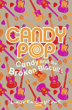LAUREN LAVERNE _____ CANDY POP _____ CANDY AND BROKEN BISCUITS ___ BRAND NEW