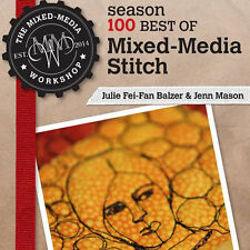 NEW DVD: THE MIXED-MEDIA WORKSHOP SEASON 100: BEST OF MIXED-MEDIA STITCH