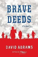 Brave Deeds by Abrams, David