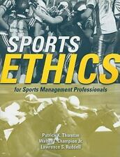 Sports Ethics For Sports Management Professionals by Thornton, Patrick K.