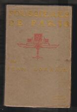 LITT. Poussières de Paris par Jean Lorrain. Ollendorff 1902.