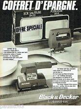 PUBLICITE ADVERTISING 106  1983  Black & Decker  coofret epargne  scie sauteuse