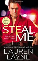 Steal Me (New Yorks Finest) by Lauren Layne