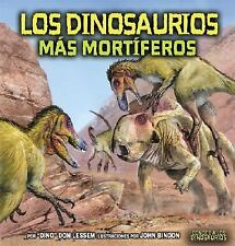 Los Dinosaurios Mas Mortiferos/ The Deadliest Dinosaurs (Conoce a Los Dinosaurio