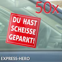 50 Scheisse Geparkt Falschparker Aufkleber Falsch Parken Hinweis Parkverbot Auto