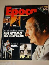 EPOCA=1987/1894=CARLO RUBBIA=FRANCO NERO=PELASCHIER=NOTO=VITTORIO SERMONTI=