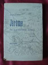 1929 MAURICE BEDEL JERÔME 60° LATITUDE NORD ILLUST. PER KROHG GALLIMARD ENVOI N°