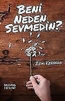 Beni Neden Sevmedin? von Zeus Kabadayi (2017, Taschenbuch)