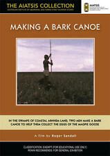 New DVD** MAKING A BARK CANOE [from the AIATSIS Collection]