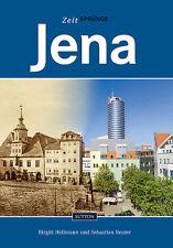 Zeitsprünge Jena Thüringen Stadt Bilder Geschichte Bildband Buch Fotos AK Book