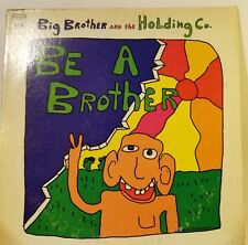 "1970 Big Brother and the Holding Company ""Be a Brother"" Vinyl Record Album"