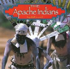 The Apache Indians (Native Peoples)