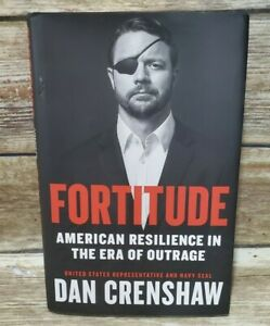 Signed Copy 1st Edition - Fortitude: American Resilience in the Era of Outrage