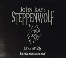 John Kay and Steppenwolf : Live at 25 - Silver Anniversary CD (2015) ***NEW***