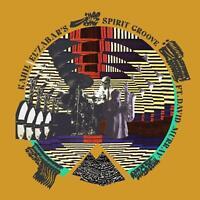 El'Zabar,Kahil - Kahil El'Zabar'S Spirit Groove CD NEU OVP VÖ 12.06.2020