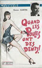 RARE EO 1948 ZODIAQUE N° 1 GASTON MARTIN / ALDÉ QUAND LES POULES ONT DES DENTS !