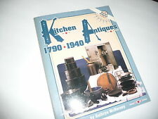 Kitchen Antiques : 1790-1940 by Kathryn McNerney (1991, UK-Paperback)