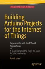 Building Arduino Projects for the Internet of Things von Adeel Javed (2016, Taschenbuch)