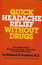 Quick headache relief without drugs: How to reliev