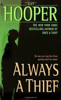 Always a Thief (Quinn) by Kay Hooper