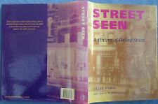 Street Seen A History of Oxford Street - Clive Faro 2000 First edition HBDJ