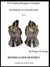 14th Century Hourglass Gauntlets/blacksmithing/armor