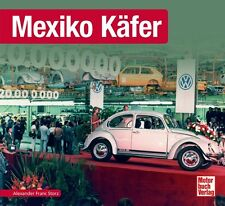 Mexiko Käfer Schrader Typen Motor Modelle Chronik Buch Book Werbung Prospekte