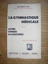 GYMNASTIQUE médicale couchée  pour alités / opérés / accouchées par Paul - 1932