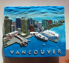 TOURIST SOUVENIR 3D Resin Travel Fridge Magnet  -----  Vancouver , Canada HOT